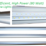 Ultra Efficient, High Power (80 watt) 4-foot LED Lights